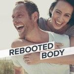 Rebooted Body