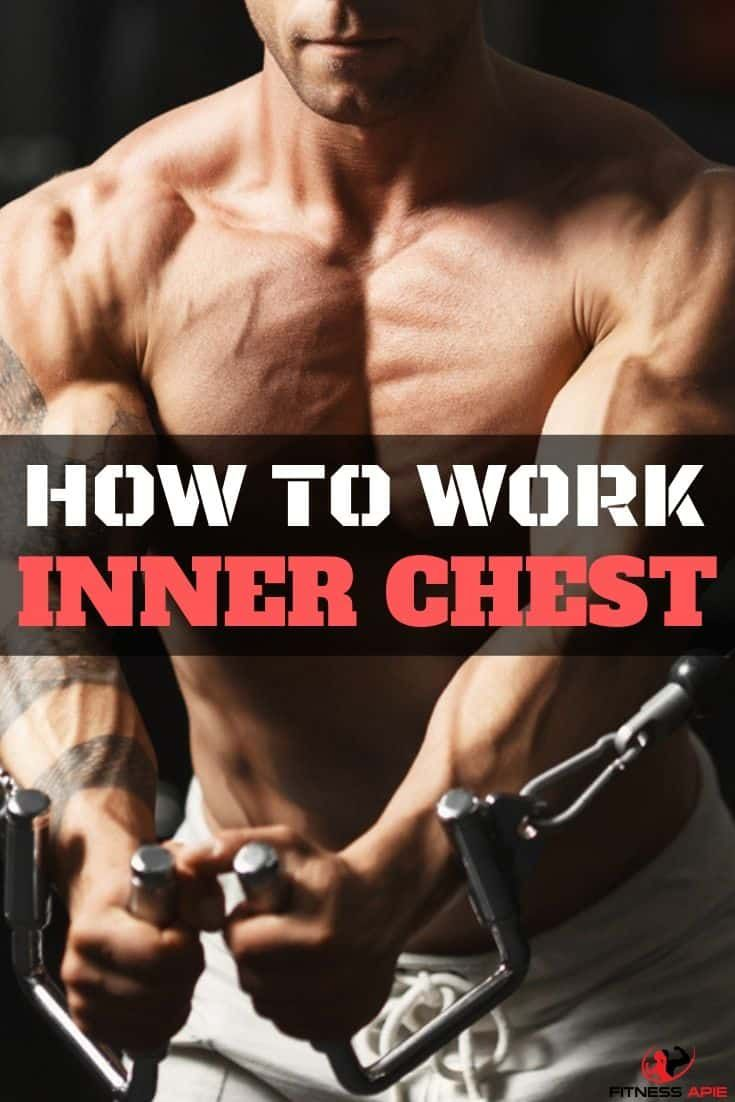 how to work inner chest