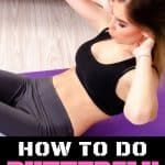 How To Do Butterfly Crunches