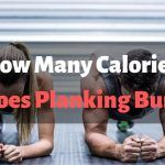 How Many Calories Does Planking Burn?
