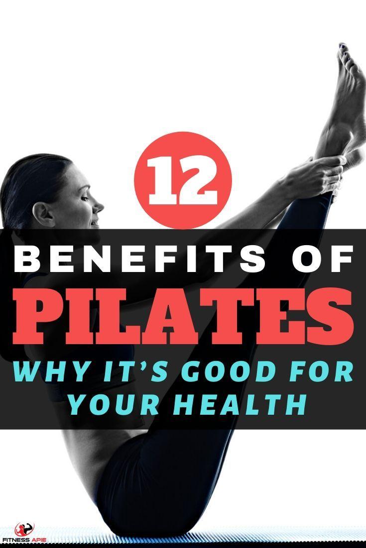 Top 12 Benefits Of Pilates