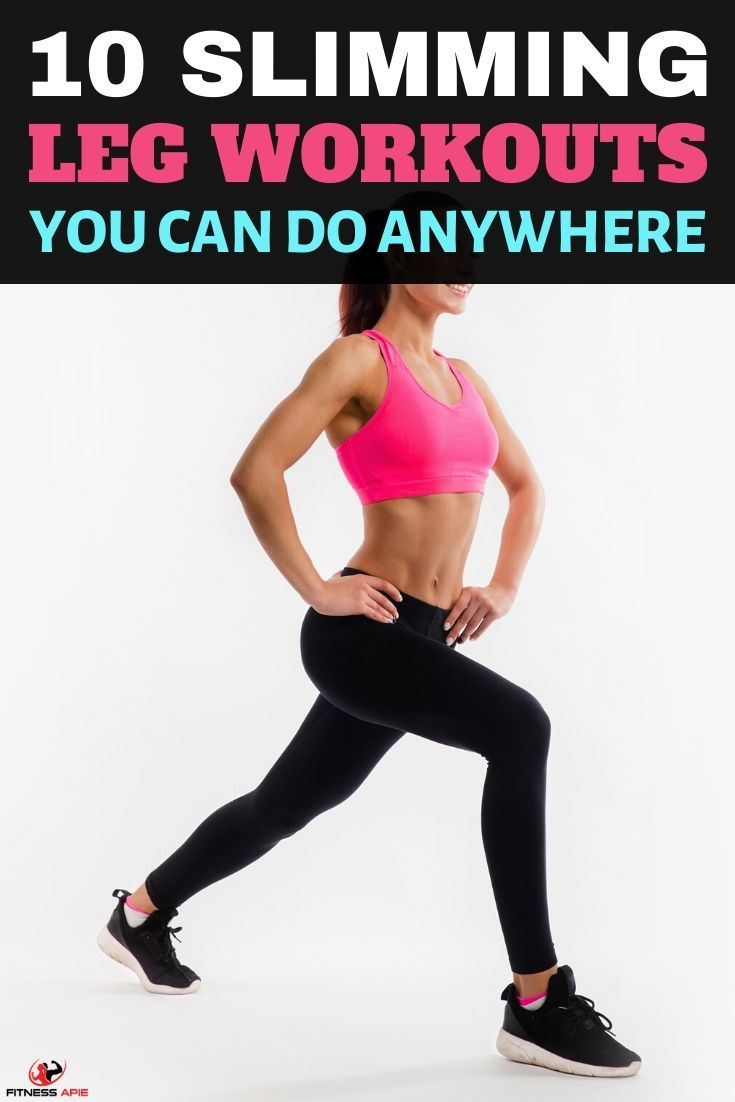 10 Slimming Leg Workouts You Can Do Anywhere