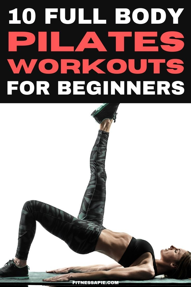 10 Full Body Pilates Workouts For Beginners