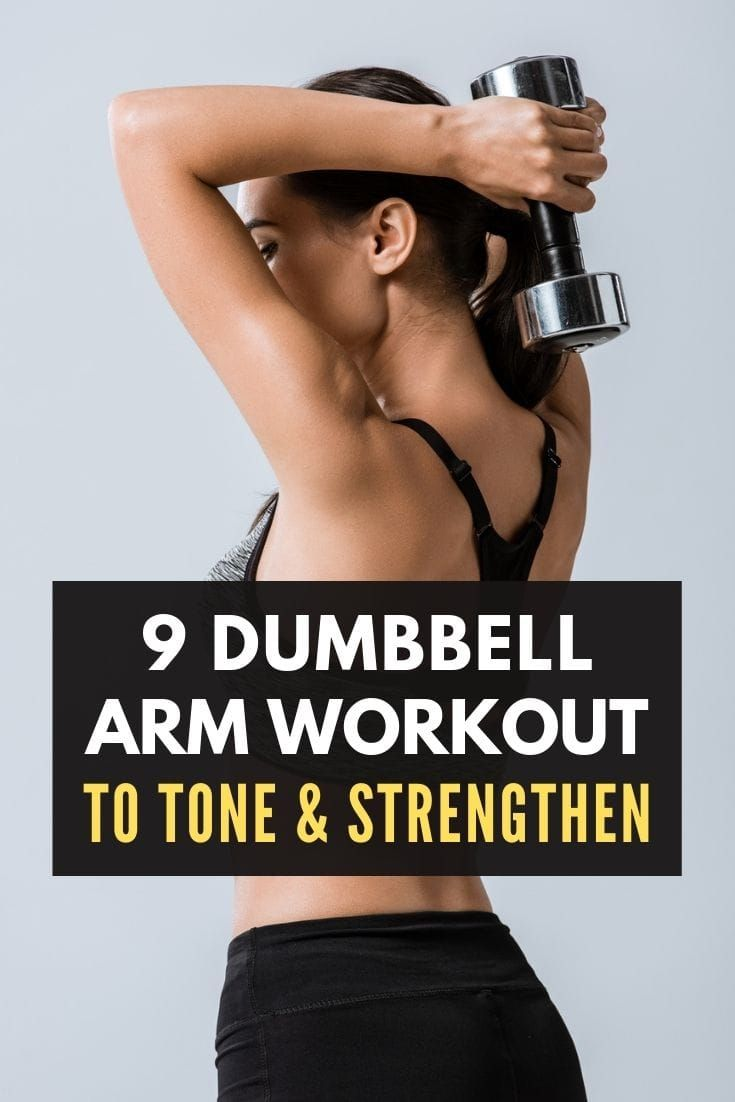 9 Dumbbell Arm Workout To Tone and Strengthen